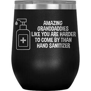 Granddaddy Wine Tumbler Glass Mug Funny Gift For Birthday Best Quarantine W-79F