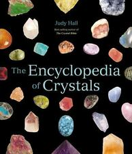 The Encyclopedia of Crystals by Judy Hall; 2006 (PB) 180629