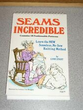 SEAMS INCREDIBLE Learn the New Seamless No-Sew Knitting Method by Start HTF 1985