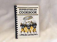 VINTAGE!! PITTSBURGH STEELER FANS- Super Steeler Cookbook 1982 50th Anniversary
