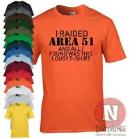 I raided Area 51 funny t-shirt UFO conspiracy theory cult Roswell Alien teeshirt