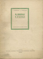 Filipello e Bonfante - Il Bridge è facile - SATET Torino  1945 1^Edz. - Vellan