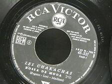 LES CHAKACHAS Bossa de moda / ah! si ah! no RCA VICTOR 45537  JUKE BOX PROMO