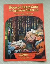 Book of Traps, Guns, and Trappers' Supplies 1930-1931 Edition Taylor Fur Catalog