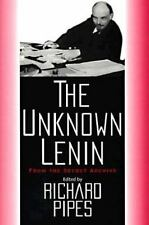 The Unknown Lenin: From the Secret Archive (Annals of Communism-ExLibrary