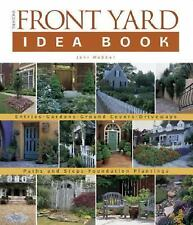 Taunton's Front Yard Idea Book: How to Create a Welcoming Entry