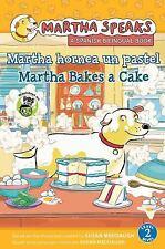 Martha habla: Martha hornea un pastel/Martha Speaks: Martha Bakes a Cake