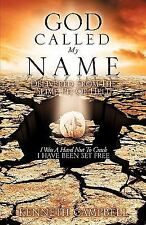 God Called My Name by Kenneth Campbell (2009, Paperback)