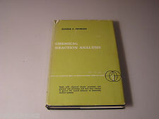 Chemical Reaction Analysis by Eugene E Petersen 1965 HB Engineering Science