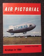 1966 Nov AIR PICTORIAL Magazine FN+ 6.5 Aviation - Spanish Fighters - Airships