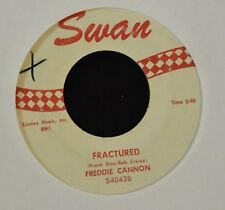 HIT 45 Freddie Cannon Swan 40438 Fractured and Way Down Yonder In New Orleans