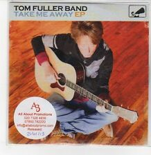 (DQ625) Tom Fuller Band, Take Me Away EP - 2013 DJ CD