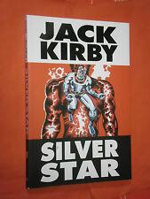 JACK KIRBY  SILVER STAR SERIE COMPLETA-VOLUME UNICO- NO CORNO EDIZIONI RENOIR