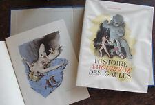 BUSSY RABUTIN : HISTOIRE AMOUREUSES DES GAULES , ILLUST. DERAMBURE , 1949