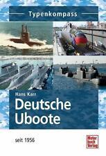 Typenkompass: Deutsche U Boote - seit 1956 Bundesmarine Bundeswehr Typ XXIII NEU