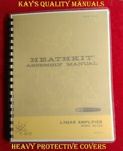 High Quality ~ HEATHKIT SB-220 Manual on 32 Lb Paper  ~ w/Fold-Out Schematic ~