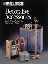 Decorative Accessories (Black & Decker Home Improvement Library)-ExLibrary