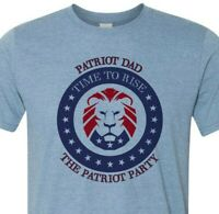 The Patriot Party -MAGA- Time to Rise - PATRIOT DAD - Fast Shipping
