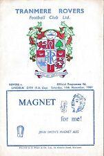 Football Programme>TRANMERE ROVERS v LINCOLN CITY Nov 1964 FAC