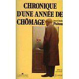 jean-claude POITOU - Chronique d'une année de chômage - 1988 - Broché