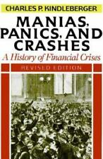Manias, Panics, And Crashes: A History Of Financial Crises, Revised Edition Kin