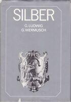 Silber, aus der Geschichte eines Edelmetalls, 1986