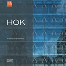 HOK: A Global Design Portfolio by HOK (Hardback, 2009)