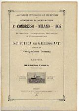 Frola S.; IPOTECA SUI GALLEGGIANTI NAVIGAZIONE INTERNA;Tip. Pirola e Rubini 1905