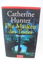 BUCH DIE MASKEN DES TODES CATHERINE HUNTER KRIMI THRILLER TASCHENBUCH BOOK !!!!