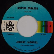 JOHNNY LABORIEL: Senora Corazon / Cisene Cuello Negro ORFEON Latin 45 VG++