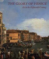 The Glory of Venice: Art in the Eighteenth Century  Paperback