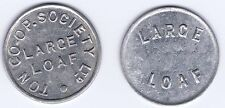 2 x TON   CO-OPERATIVE SOCIETY LIMITED  LARGE  LOAF TOKENS   (T40-2)