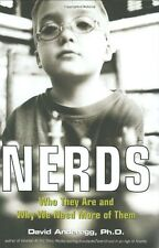 Nerds: Who They Are and Why We Need More of Them