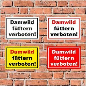 Schild Damwild füttern verboten Fütterung Rehe Weide - 4 Größen - S00039-030