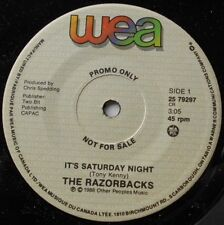 THE RAZORBACKS It's saturday night /Just NM- CANADA 1988 Wea PROMO ROCKABILLY 45