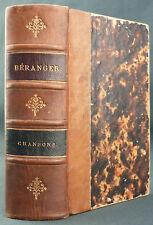 BERANGER - CHANSONS 1815-1834 DONT LES 10 CHANSONS DE 1847 - ED ELZEVERIENNE