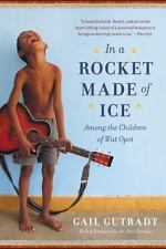 In a Rocket Made of Ice: Among the Children of Wat Opot-ExLibrary