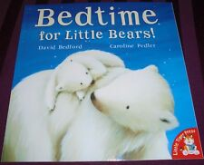 BEDTIME FOR LITTLE BEARS! -25 PAGE BOOK- 2016 (BRAND NEW)