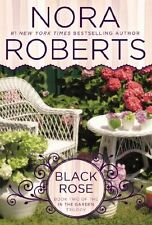 Black Rose (In The Garden Trilogy) by Nora Roberts