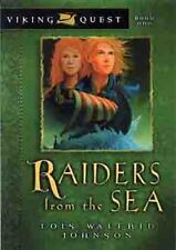 Raiders from the Sea (Viking Quest Series) by Lois Walfrid Johnson