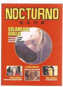 Nocturno Book Solamente Giallo - Cinzia Monreale - Dario Argento