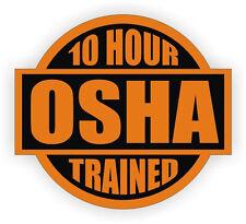 10pc 10 Hour OSHA Trained Hard Hat Decal Helmet Sticker Safety Label Safe Worker