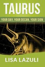 TAURUS: Your DAY, Your DECAN, Your SIGN : Includes 2015 Taurus Horoscope by...