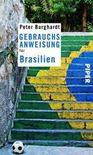 Gebrauchsanweisung für Brasilien von Peter Burghardt (2013, Taschenbuch)
