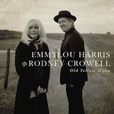 EMMYLOU HARRIS & RODNEY CROWELL - OLD YELLOW MOON CD ALBUM (MARCH 4th 2013)