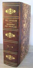 HISTOIRE DES FRANCAIS / T. LAVALLEE T3 & 4 / RELIURE 1/2 CUIR 1839 BOURBON-1830