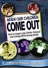 GAY , LESBIAN , TRANSGENDER Support - When Our Children Come Out BOOK - NEW