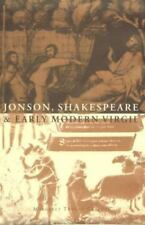 Jonson, Shakespeare and Early Modern Virgil: By Tudeau-Clayton, Margaret