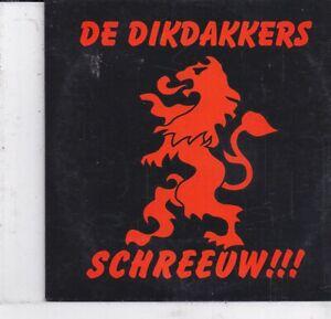 De Dikdakkers-Schreeuw cd single