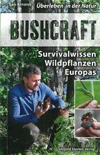 Konarek: Bushcraft Survival-Wissen Wildpflanzen Europas Handbuch/Bestimmungsbuch